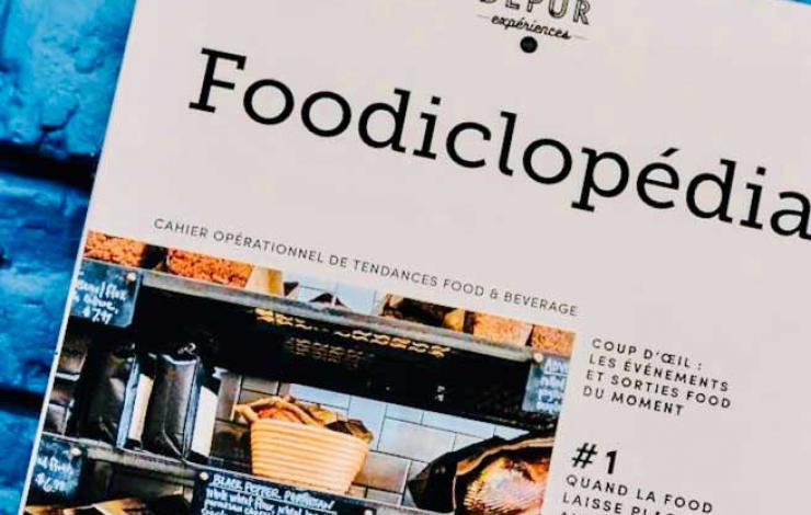 Foodiclopedia, un nouveau cahier de tendances opérationnelles F&B