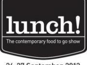 Le salon lunch! ouvre ses portes à Londres les 26 et 27 septembre