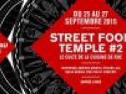 Street Food Temple , événement officiel 'Street food 'de la Fête de la Gastronomie