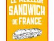 Unilever Food Solutions lance le concours du Meilleur Sandwich de France