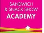 Découvrez les concepts de demain à la Sandwich & Snack Show Academy 2016