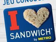 J-3 pour le concours I LOVE SANDWICH by Metro, postez vos photos !