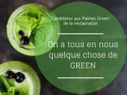 Les Palmes Green de la Restauration, les candidatures sont ouvertes