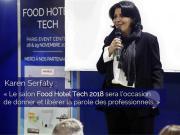 J-30 avant Food Hotel Tech, Karen Serfaty nous dévoile toutes les innovations du salon !