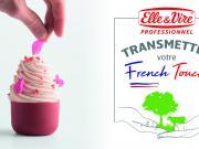 Elle & Vire Professionnel® poursuit sa saga de la French Touch avec les Chefs