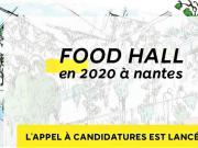 Nantes appelle à candidatures pour son prochain Food Hall
