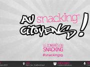 au snacking citoyens : le congrès du snacking se déroule à Paris le 4 juin 2019