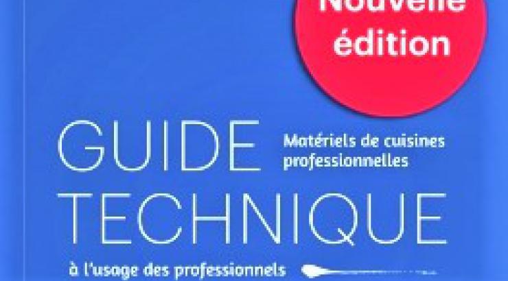 Le Syneg sort la nouvelle édition du Guide Technique des Matériels de cuisines professionnelles