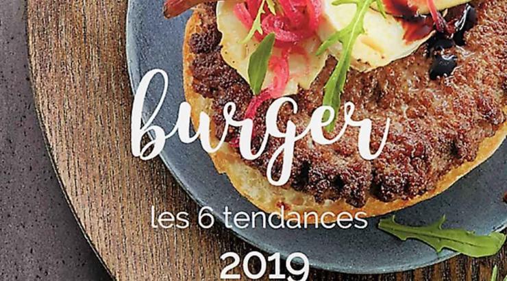 Tendances Burger 2019