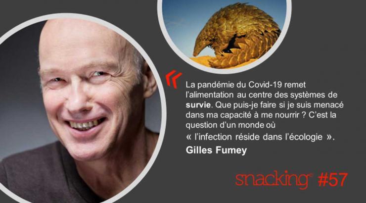 Gilles Fumey géographe de l'alimentation à propos du covid 19 pour snacking