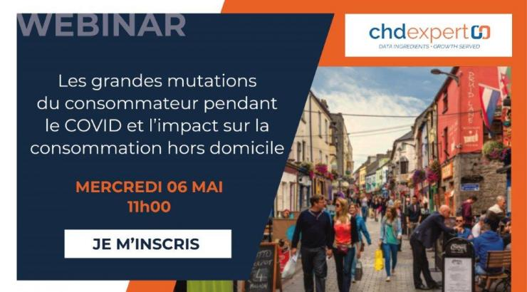 CHD Expert Nicolas Nouchi webinar 6 mai mutations des consommateurs durant le covid-19
