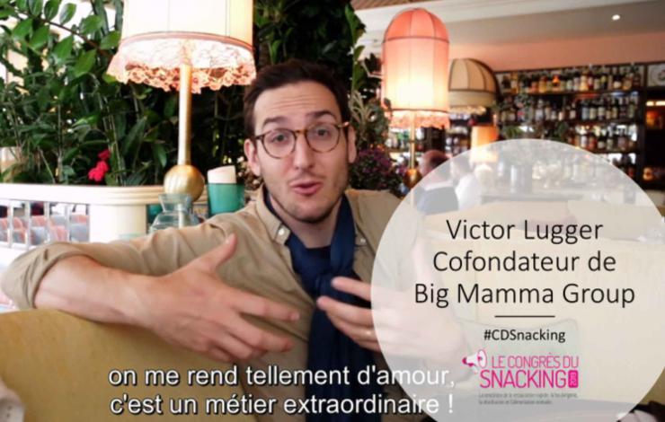 L'expérience client au restaurant selon Victor Lugger, Big Mamma Group