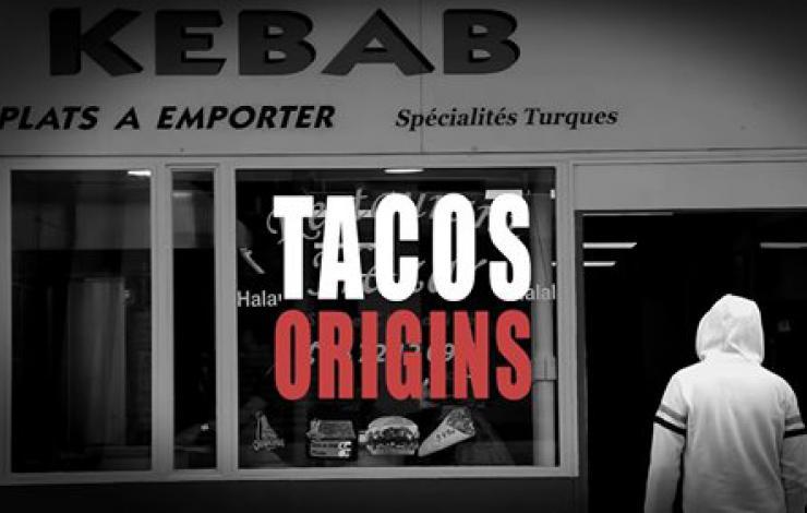 Tacos Origins : Génération épisode 3/3