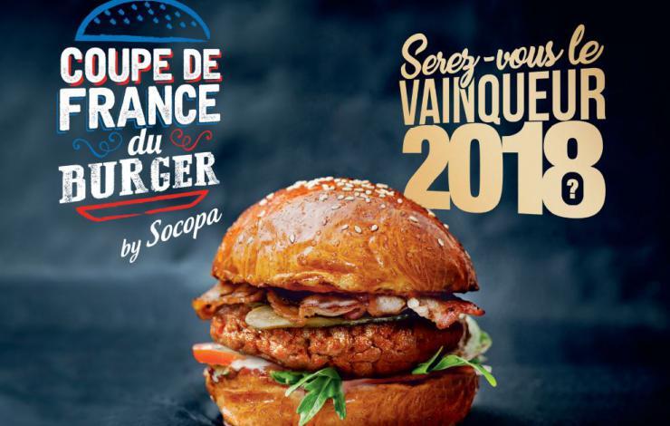 Coupe de France du Burger 2018 by Socopa : clôture des inscriptions le 31 janvier!